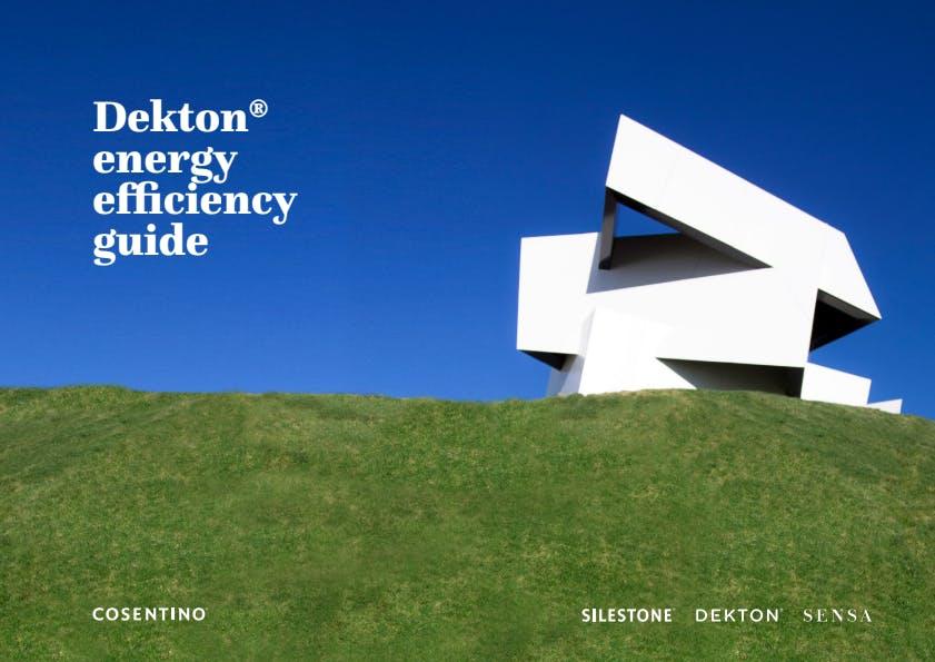 Dekton - Energy Efficency Guide (EN)